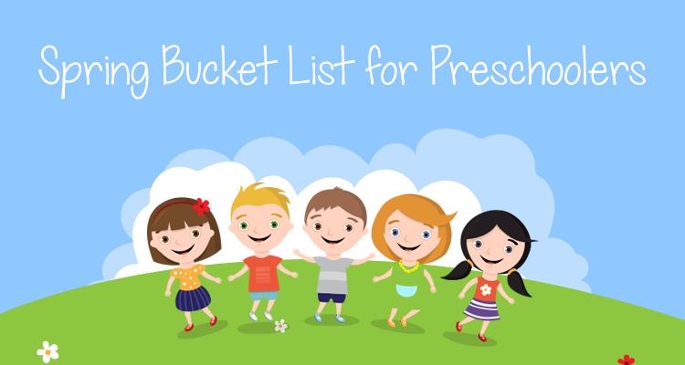 Spring Bucket List for Preschoolers