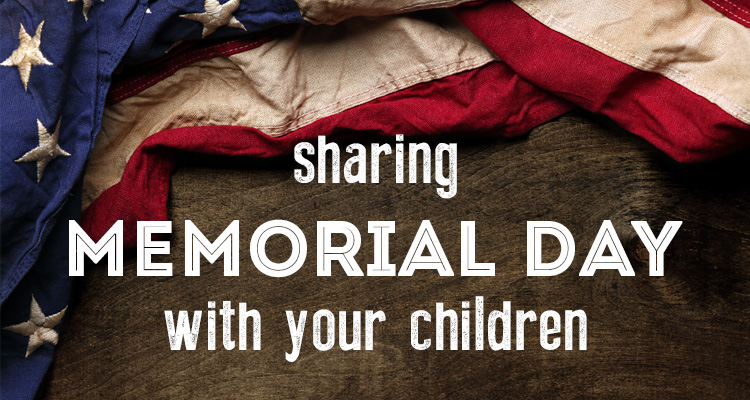 Sharing Memorial Day with Kids