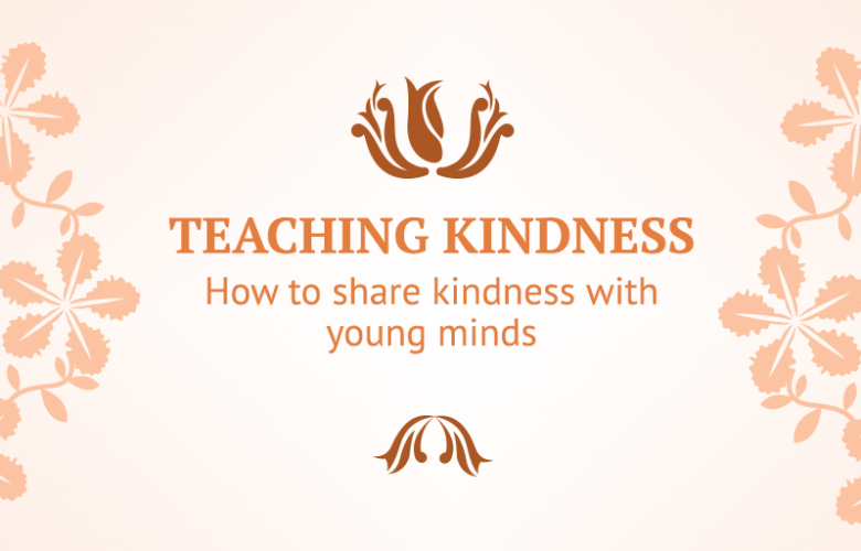 How to share kindness with young minds