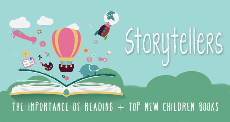 Storytellers: The Importance of Reading