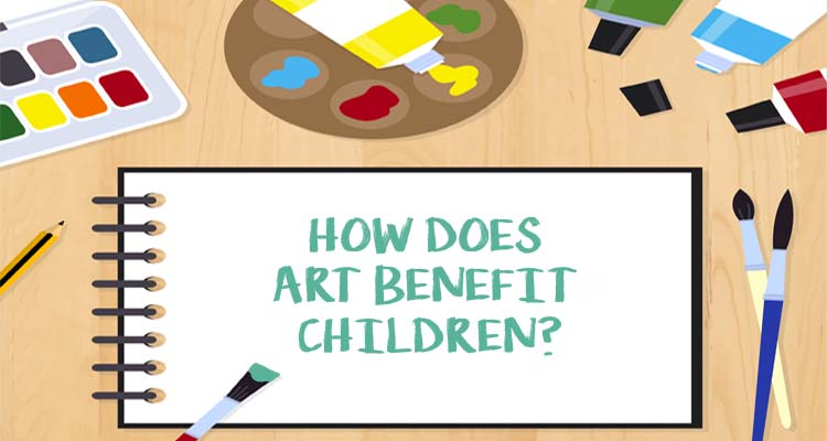 How Does Art Benefit Children?