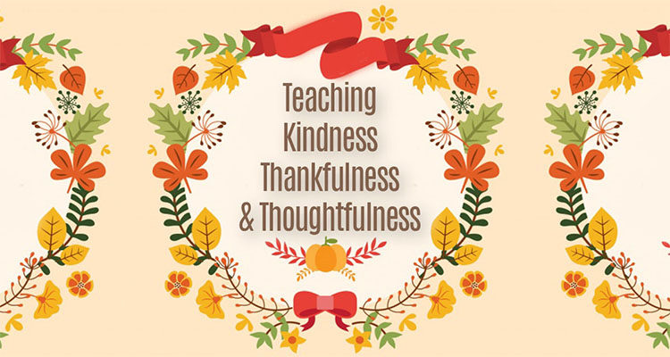 Teaching Kindness, Thankfulness, and Thoughtfulness