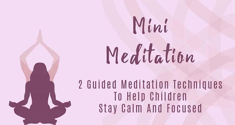 Mini Meditation
