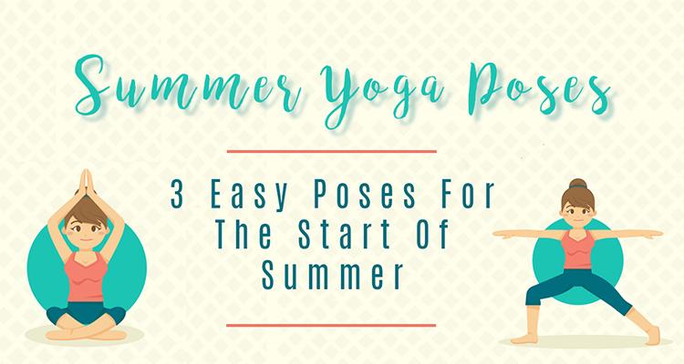 Summer Yoga Poses